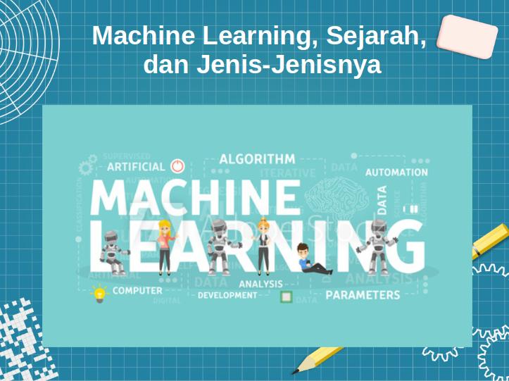 Sejarah Machine Learning dan Implementasinya